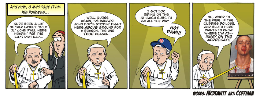 The Pope's Dirt Nap